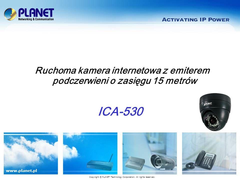 www.planet.com.tw 2 / 24 Rzut oka Łącza Zasilanie Video Out DI/ DO/ RS-485 Audio In Audio Out RJ-45 1/3 Sony CCD 24 diody podczerwieni High Light 3-osiowa kołyska