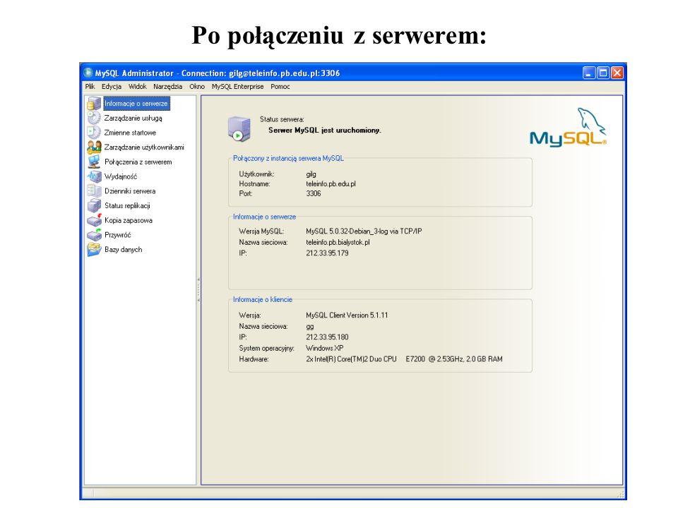 8 Po połączeniu z serwerem:
