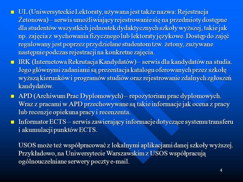 4 UL (Uniwersyteckie Lektoraty, używana jest także nazwa: Rejestracja Żetonowa) – serwis umożliwiający rejestrowanie się na przedmioty dostępne dla st