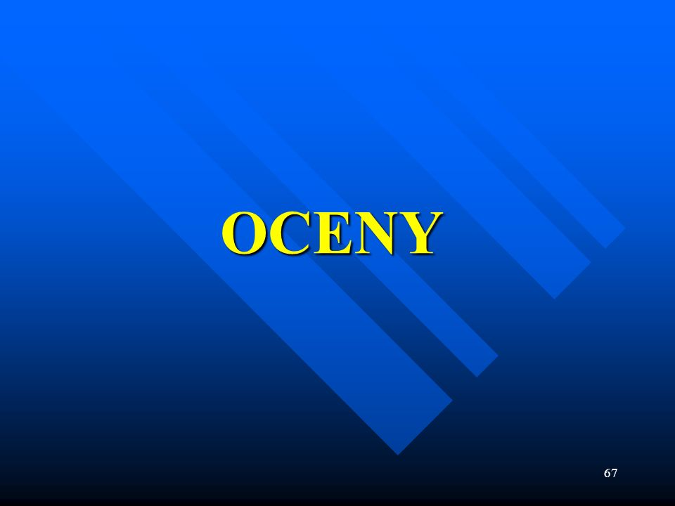 67 OCENY