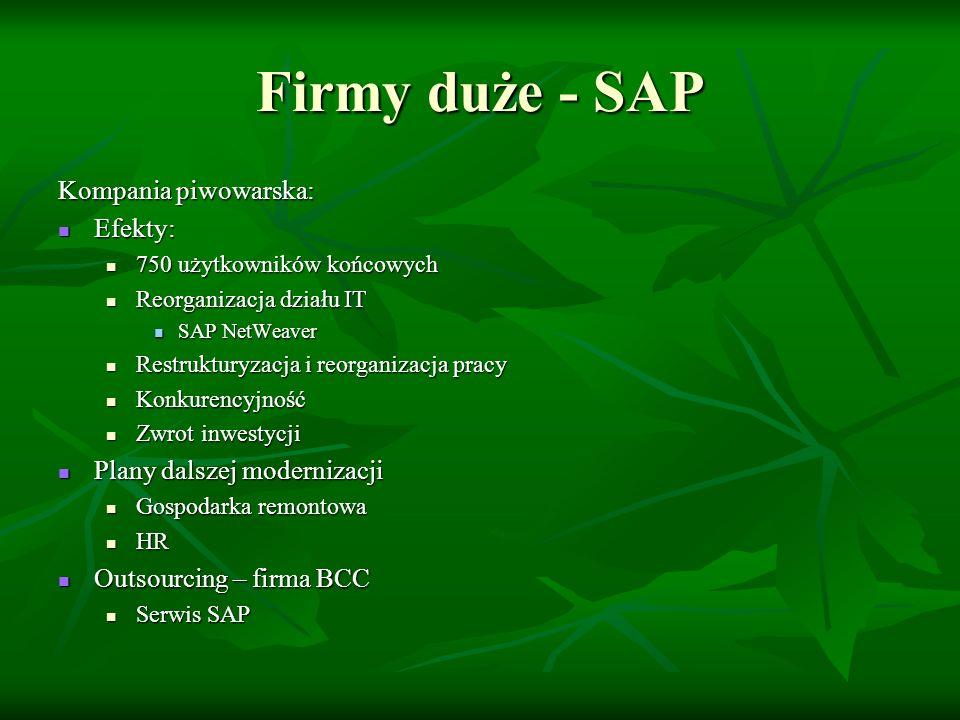 Firmy duże - SAP Kompania Piwowarska: Struktura dochodów Struktura dochodów Koszt wdrożenia SAP Koszt wdrożenia SAP