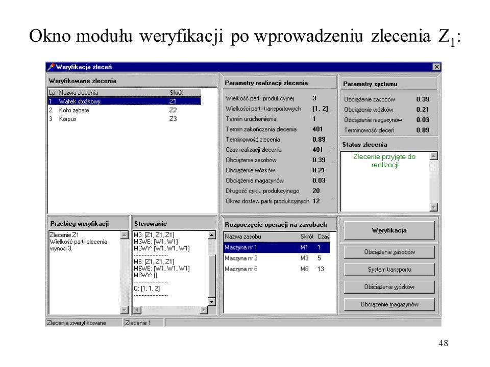 48 Okno modułu weryfikacji po wprowadzeniu zlecenia Z 1 :