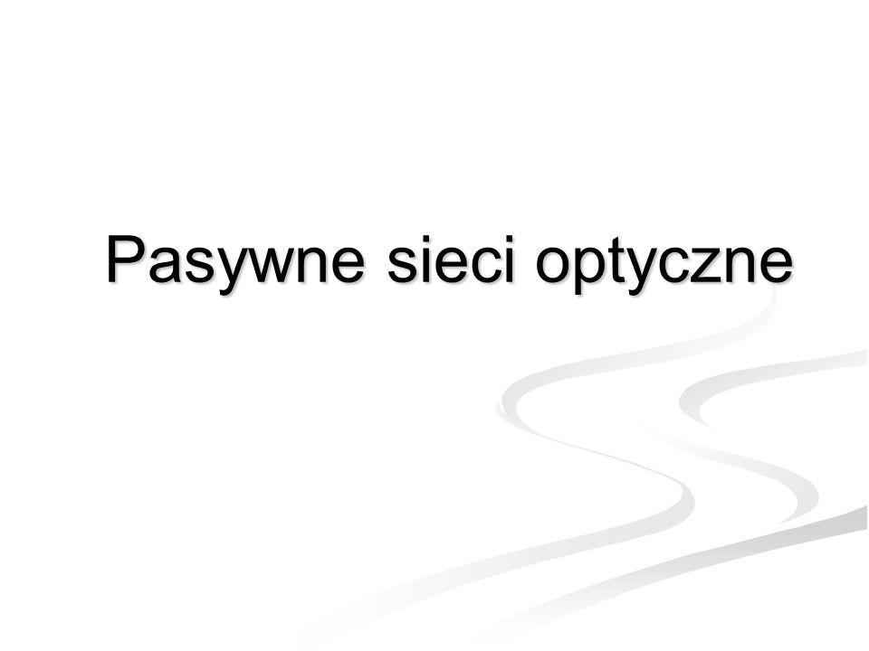 Pasywne sieci optyczne