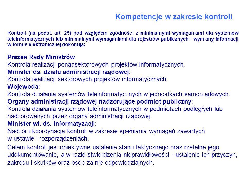 Kompetencje w zakresie kontroli Kontroli (na podst. art. 25) pod względem zgodności z minimalnymi wymaganiami dla systemów teleinformatycznych lub min