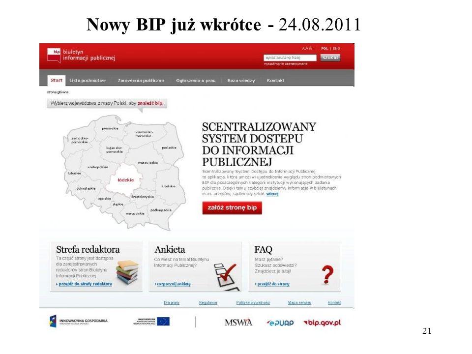 21 Nowy BIP już wkrótce - 24.08.2011