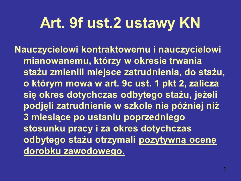 3 Art.9f ust.3 ustawy KN Ocenę, o której mowa w ust.