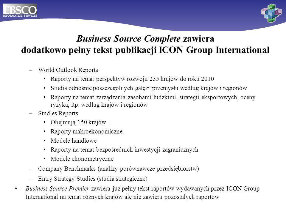 19 –World Outlook Reports Raporty na temat perspektyw rozwoju 235 krajów do roku 2010 Studia odnośnie poszczególnych gałęzi przemysłu według krajów i