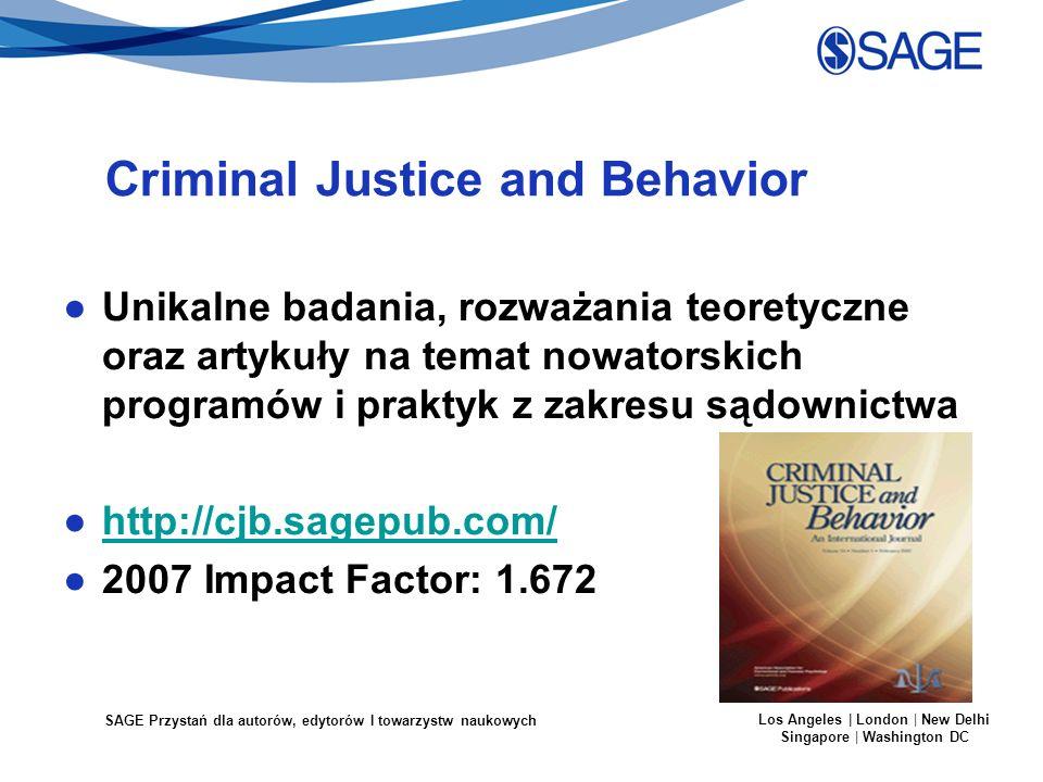 SAGE Przystań dla autorów, edytorów I towarzystw naukowych Los Angeles | London | New Delhi Singapore | Washington DC Criminal Justice and Behavior Un