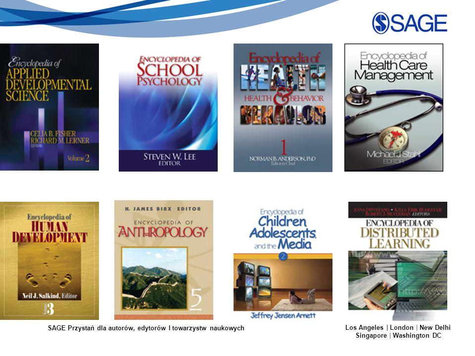 SAGE Przystań dla autorów, edytorów I towarzystw naukowych Los Angeles | London | New Delhi Singapore | Washington DC