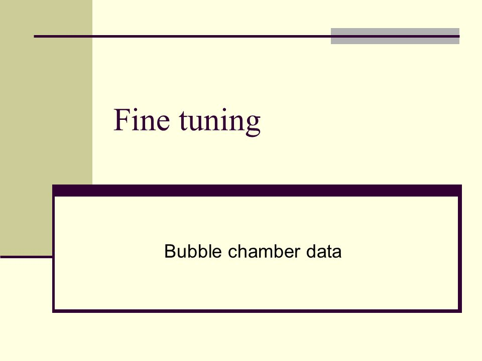 Fine tuning Bubble chamber data