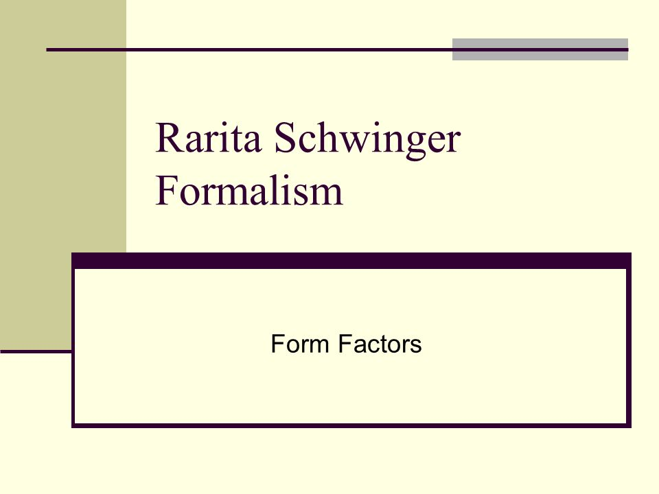 Rarita Schwinger Formalism Form Factors