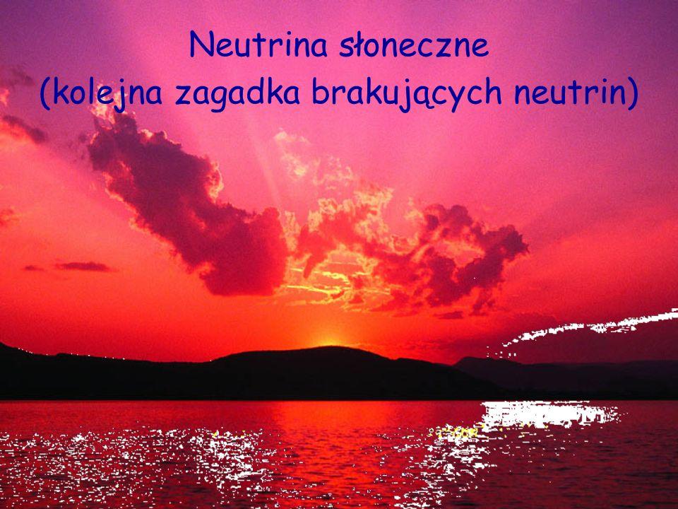 D. Kiełczewska, wykład 1017 Co wynika z pomiarów neutrin atmosferycznych? W atmosferze powstały: W detektorach pod Ziemią obserwujemy: Wygląda na to,