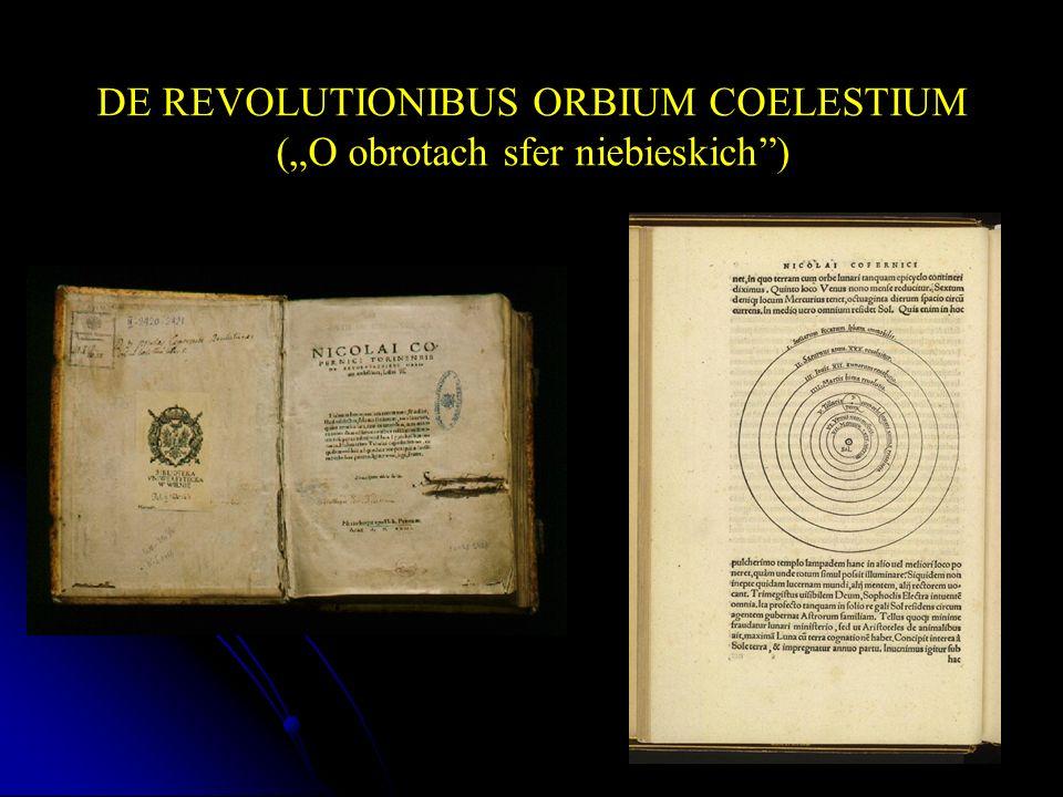 DE REVOLUTIONIBUS ORBIUM COELESTIUM (O obrotach sfer niebieskich)