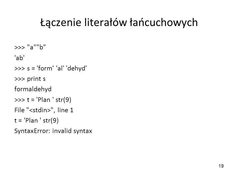 19 Łączenie literałów łańcuchowych >>>