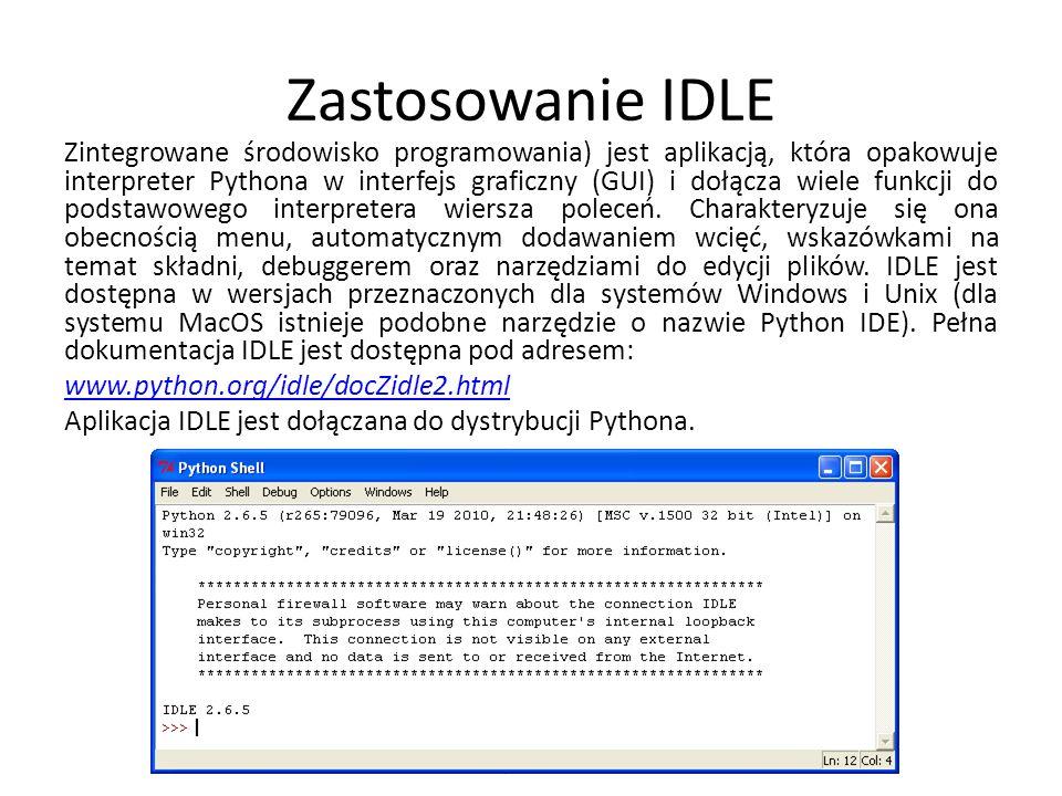 Zastosowanie IDLE Zintegrowane środowisko programowania) jest aplikacją, która opakowuje interpreter Pythona w interfejs graficzny (GUI) i dołącza wiele funkcji do podstawowego interpretera wiersza poleceń.