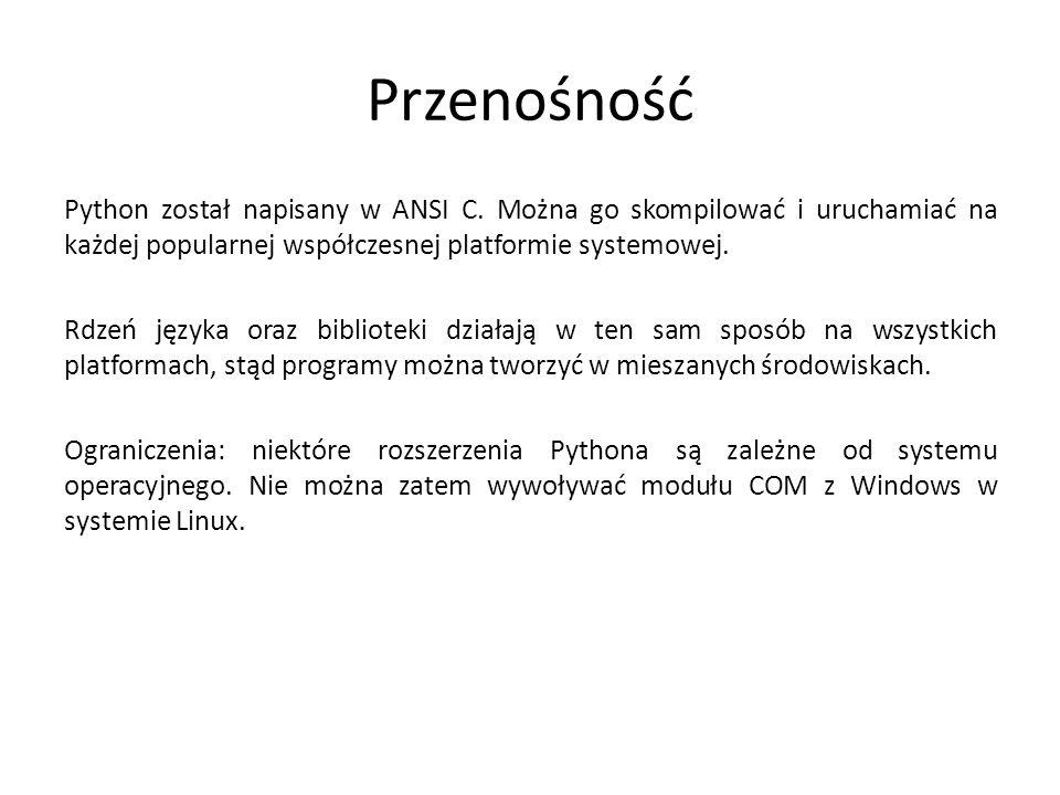 Przenośność Python został napisany w ANSI C. Można go skompilować i uruchamiać na każdej popularnej współczesnej platformie systemowej. Rdzeń języka o