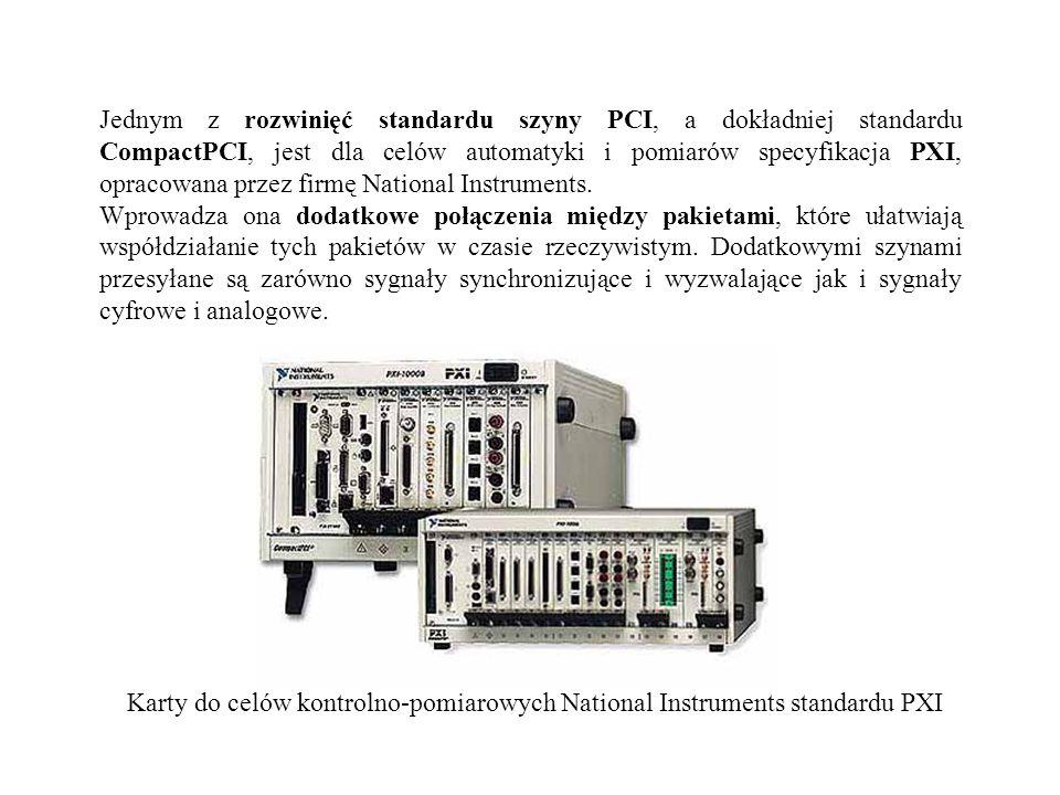 Jednym z rozwinięć standardu szyny PCI, a dokładniej standardu CompactPCI, jest dla celów automatyki i pomiarów specyfikacja PXI, opracowana przez fir