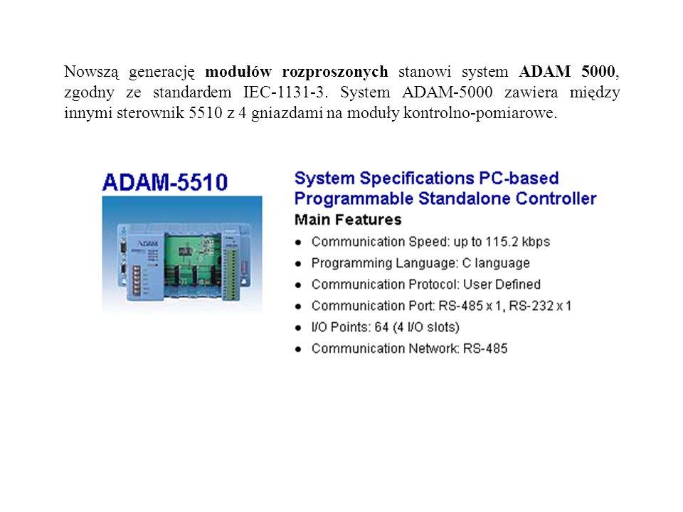 Nowszą generację modułów rozproszonych stanowi system ADAM 5000, zgodny ze standardem IEC-1131-3. System ADAM-5000 zawiera między innymi sterownik 551