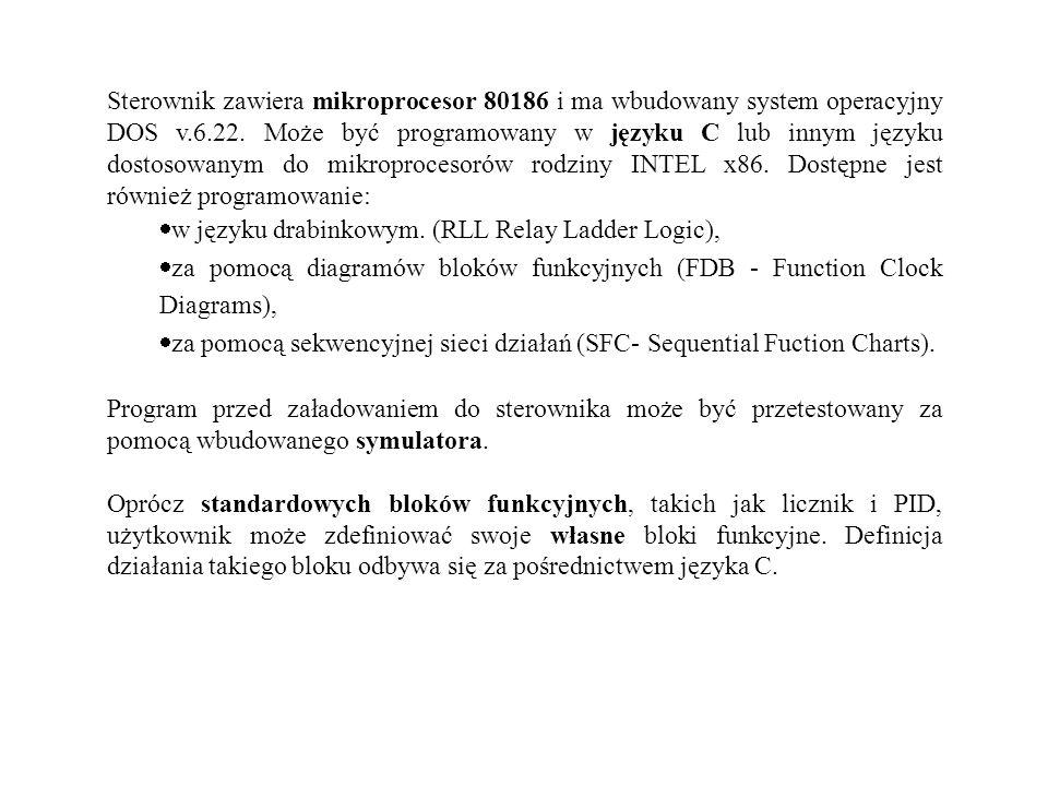 Sterownik zawiera mikroprocesor 80186 i ma wbudowany system operacyjny DOS v.6.22. Może być programowany w języku C lub innym języku dostosowanym do m