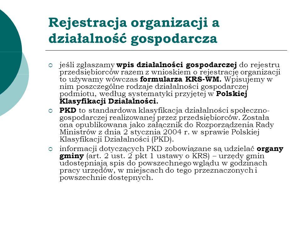 Rejestracja organizacji a działalność gospodarcza jeśli zgłaszamy wpis działalności gospodarczej do rejestru przedsiębiorców razem z wnioskiem o rejes