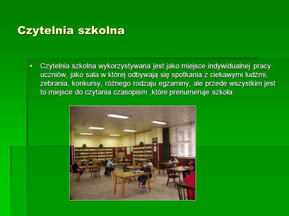 Czytelnia szkolna Czytelnia szkolna wykorzystywana jest jako miejsce indywidualnej pracy uczniów, jako sala w której odbywają się spotkania z ciekawym