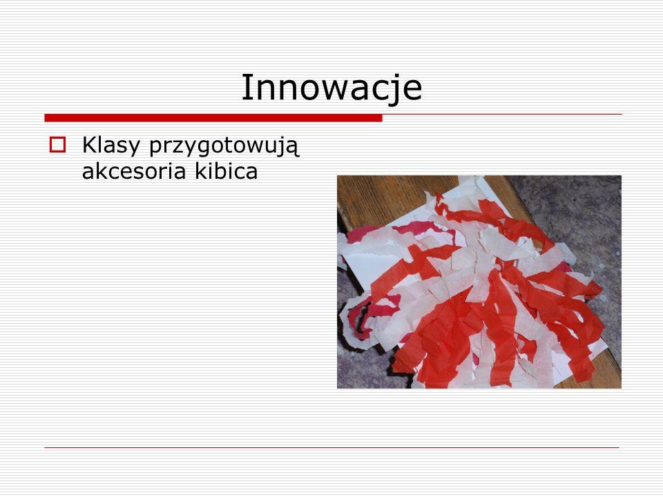 Innowacje Klasy przygotowują akcesoria kibica