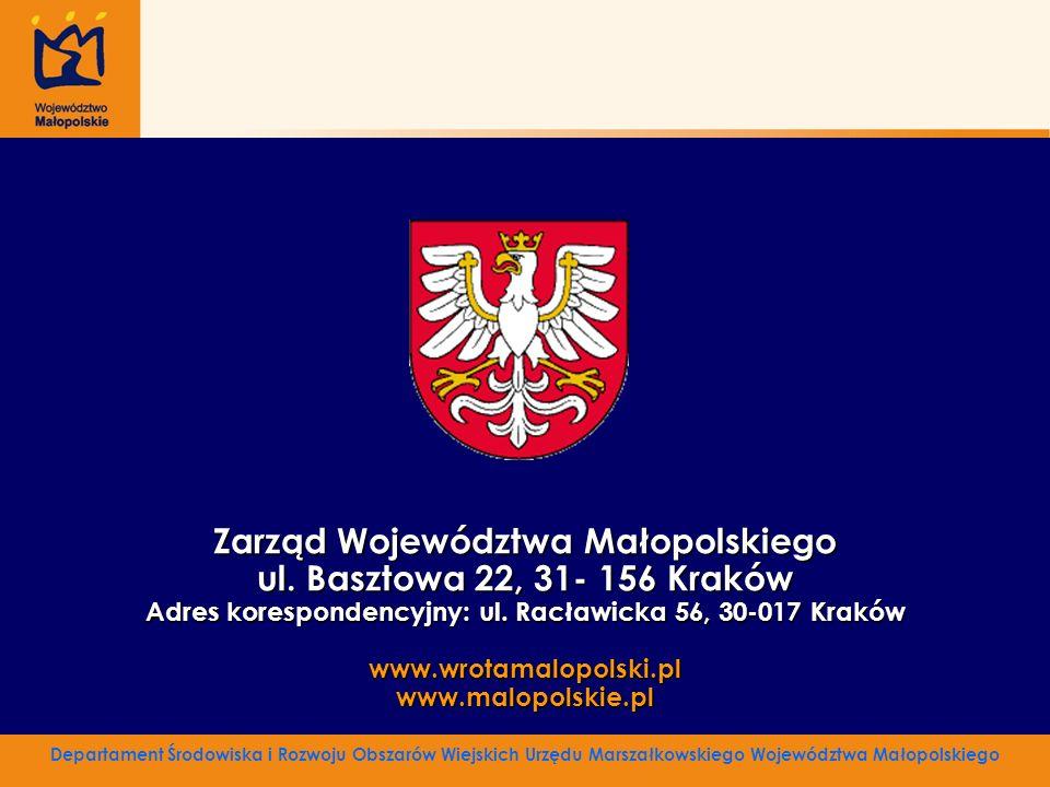 Zarząd Województwa Małopolskiego ul. Basztowa 22, 31- 156 Kraków Adres korespondencyjny: ul. Racławicka 56, 30-017 Kraków www.wrotamalopolski.plwww.ma