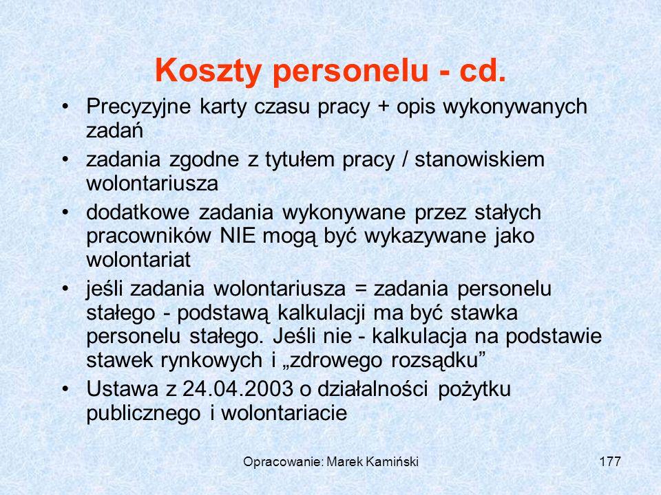 Opracowanie: Marek Kamiński177 Koszty personelu - cd.
