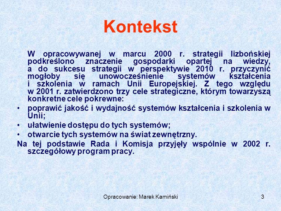 Opracowanie: Marek Kamiński64 Cele projektu powinny być SMART (bystre, mądre): S pecificspecyficzne, szczegółowe, dotyczą konkretnych problemów M easurablemierzalne, ujęte w liczby, mogą być łatwo przeformułowane na rezultaty A ffirmativeakceptowane, doceniane, przedyskutowane z najważniejszymi interesariuszami projektu (szczególnie z odbiorcami projektu) R ealisticrealistyczne, możliwe do osiągnięcia T imeframedokreślone w czasie, posiada ramy czasowe