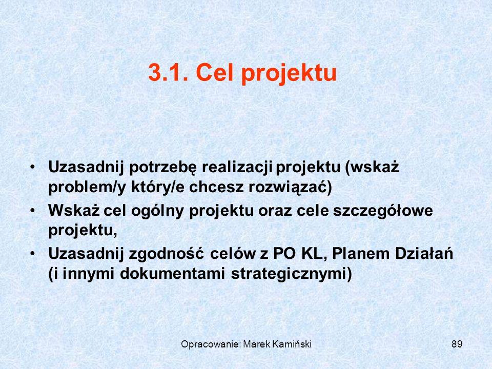 Opracowanie: Marek Kamiński89 3.1.