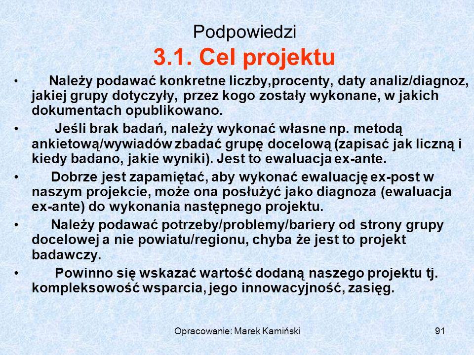 Opracowanie: Marek Kamiński91 Podpowiedzi 3.1.