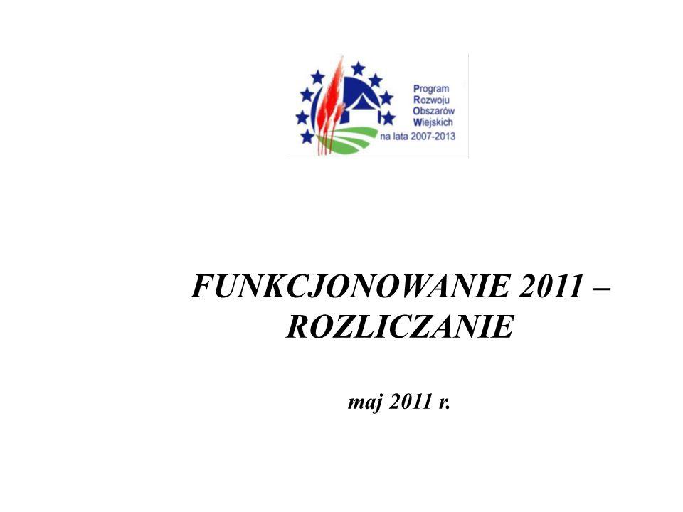 FUNKCJONOWANIE 2011 – ROZLICZANIE maj 2011 r.