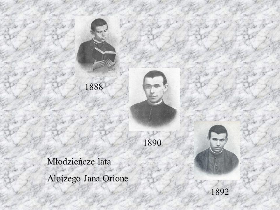 1888 1890 1892 Młodzieńcze lata Alojzego Jana Orione