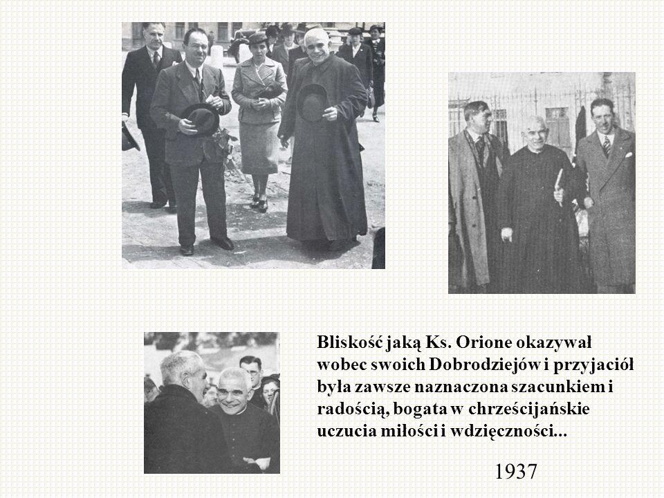 Bliskość jaką Ks. Orione okazywał wobec swoich Dobrodziejów i przyjaciół była zawsze naznaczona szacunkiem i radością, bogata w chrześcijańskie uczuci