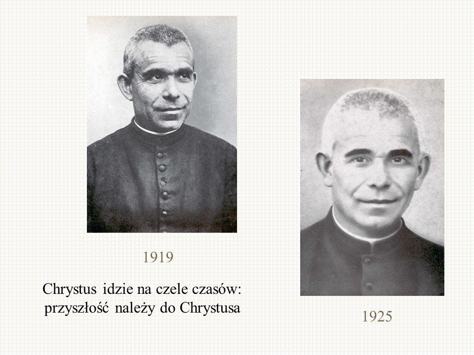 1919 1925 Chrystus idzie na czele czasów: przyszłość należy do Chrystusa