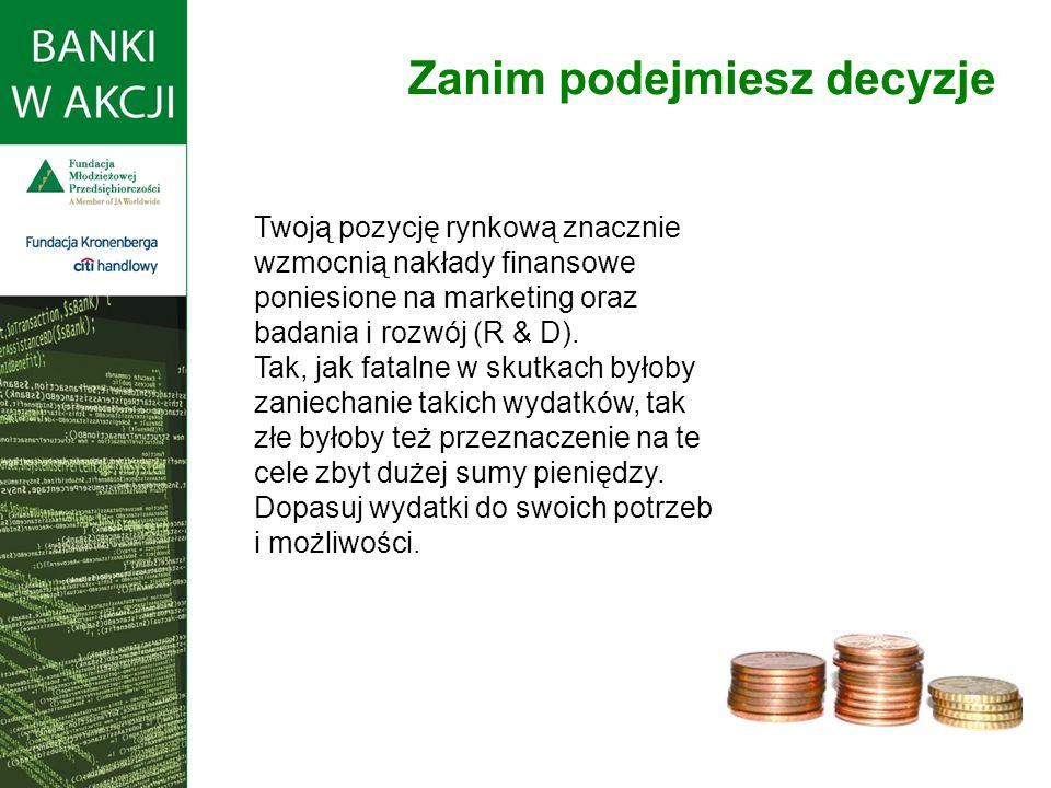 W rozgrywkach podejmujesz decyzje dotyczące: oprocentowania depozytów 1 – depozytów krótkoterminowych (stopa oprocentowania kont oszczędnościowych - Savings Rate) 2 – refinansowania długoterminowego (Certificate Rate) oprocentowania kredytów 3 – operacji krótkoterminowych (oprocentowanie kredytów w rachunku bieżącym – Credit Line Rate) 4 – długoterminowych (oprocentowanie kredytów terminowych – Loan Rate) wysokości nakładów na: 5 – marketing 6 – badania i rozwój Podejmowanie decyzji