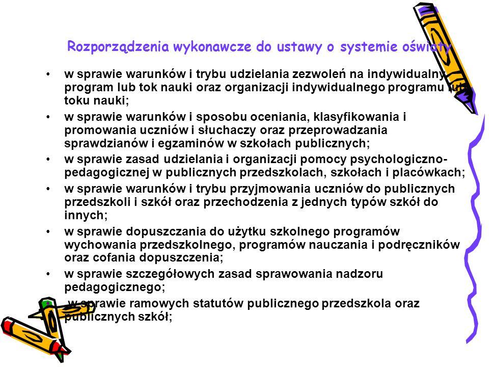 W polskim systemie oświaty prawa i obowiązki rodziców regulują następujące akty prawne: Konwencja o prawach dziecka Ustawa o systemie oświaty Ustawa K