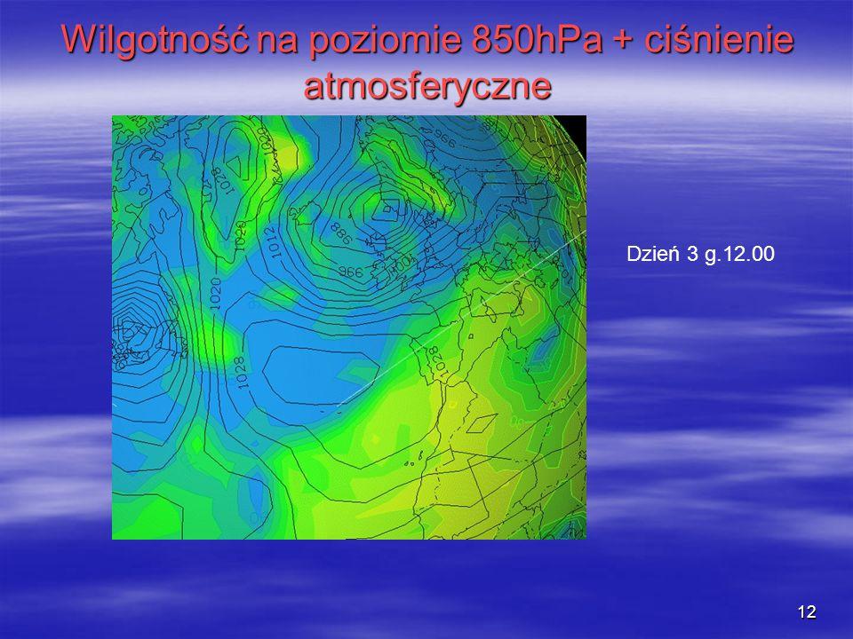 12 Wilgotność na poziomie 850hPa + ciśnienie atmosferyczne Dzień 3 g.12.00