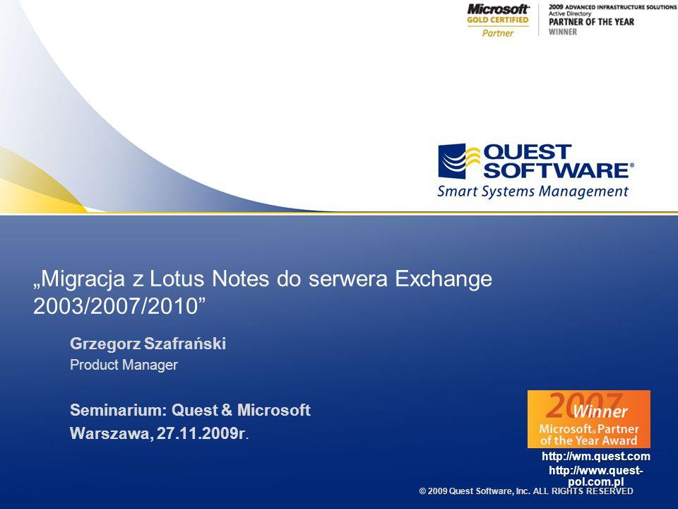 © 2009 Quest Software, Inc.