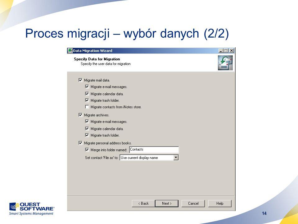 13 Proces migracji – wybór danych (1/2)