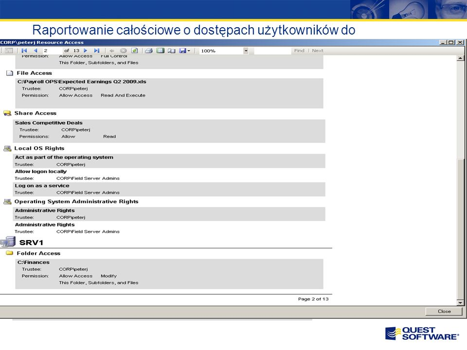 Raportowanie całościowe o dostępach użytkowników do wszystkich zarządzanych serwerów w sieci
