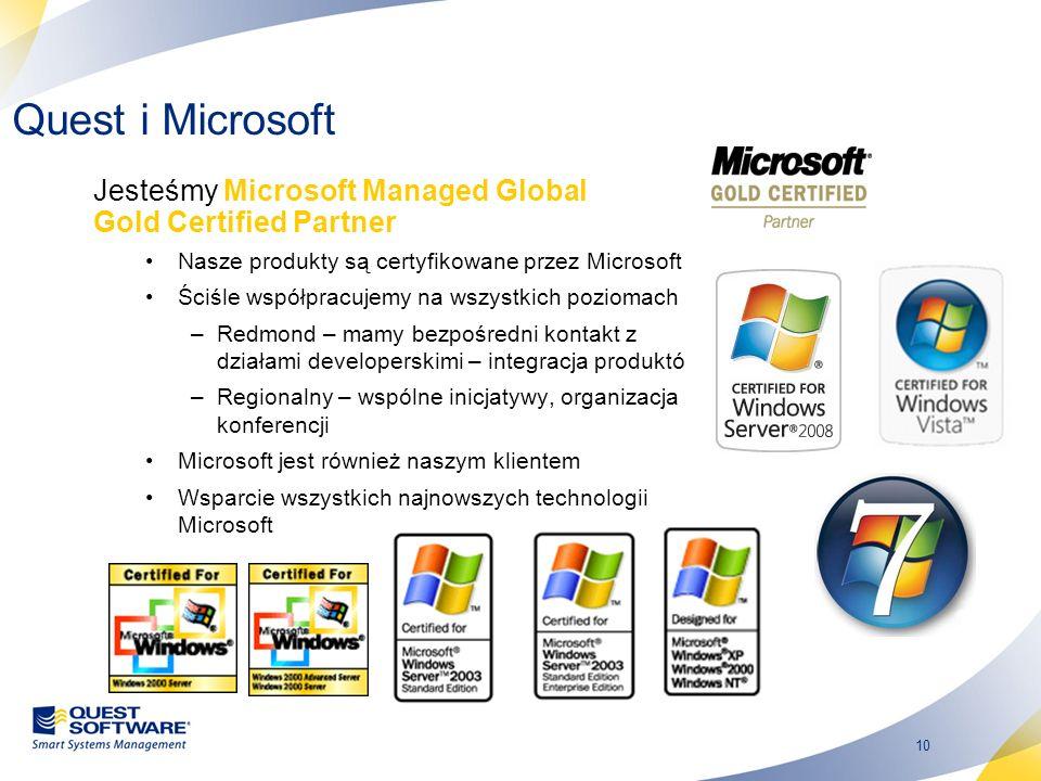 10 Quest i Microsoft Jesteśmy Microsoft Managed Global Gold Certified Partner Nasze produkty są certyfikowane przez Microsoft Ściśle współpracujemy na