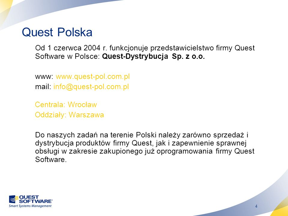 25 Quest Spotlight on Active Directory Zapewnia diagnostykę w trybie real-time.