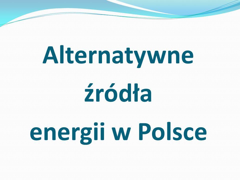 Alternatywne źródła energii w Polsce