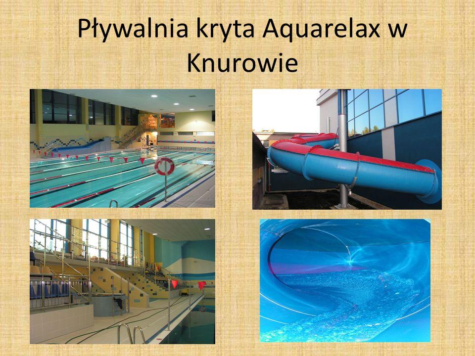 Pływalnia kryta Aquarelax w Knurowie
