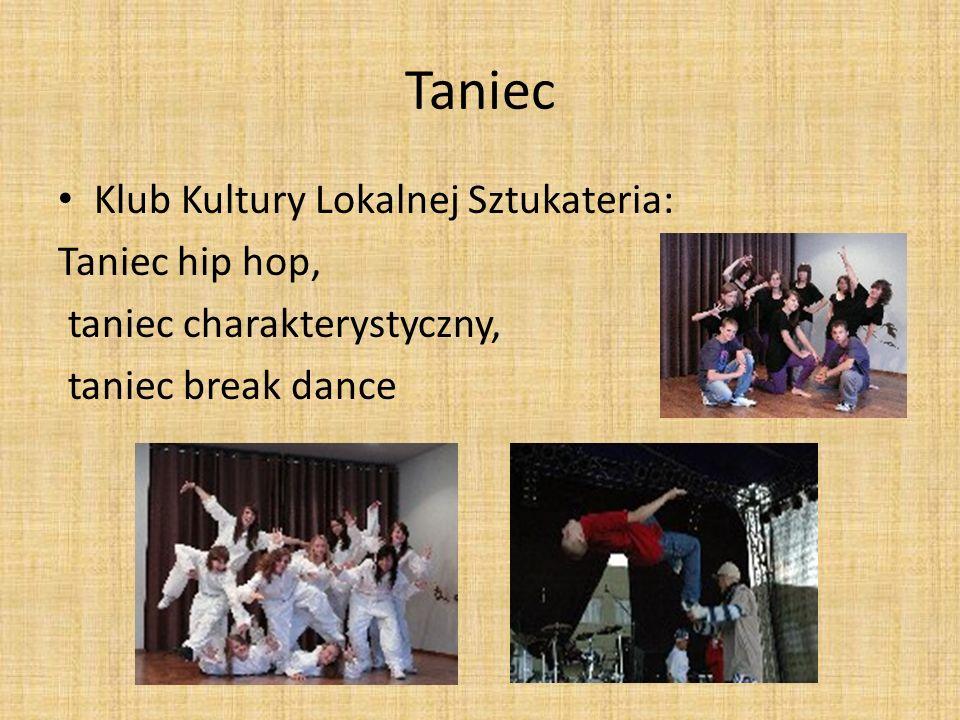 Taniec Klub Kultury Lokalnej Sztukateria: Taniec hip hop, taniec charakterystyczny, taniec break dance