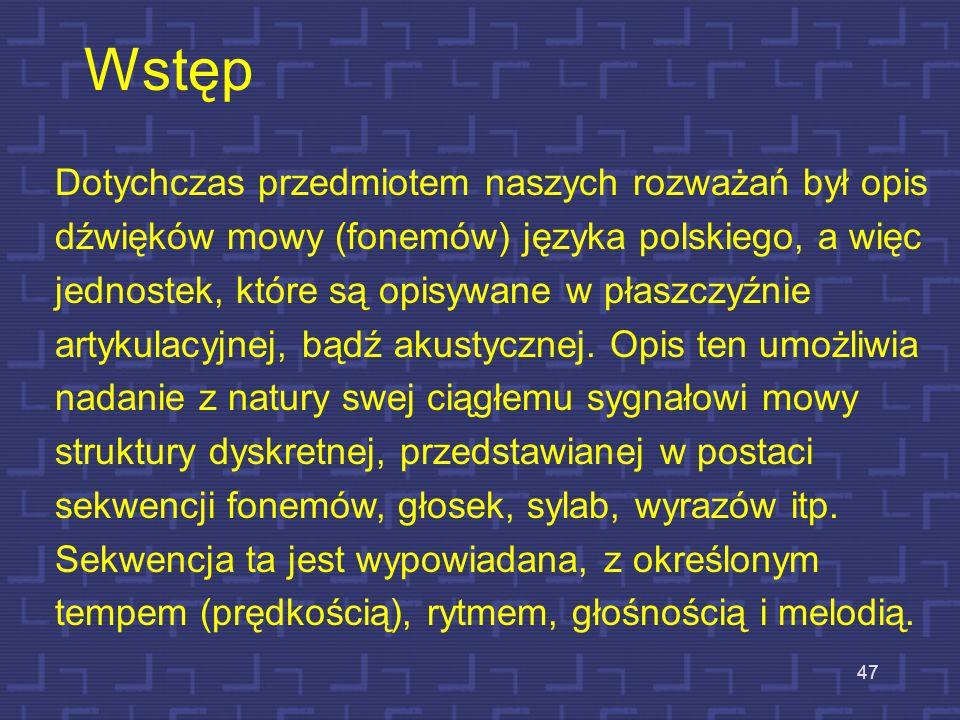 46 Cechy prozodyczne mowy