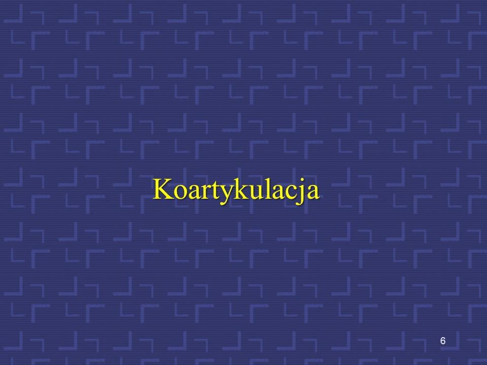 6 Koartykulacja