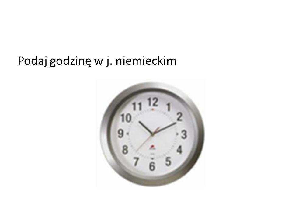 Podaj godzinę w j. niemieckim