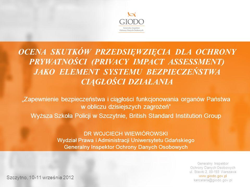 www.giodo.gov.pl NARUSZENIE OCHRONY DANYCH OSOBOWYCH DYREKTYWA Szczytno, 10-11 września 2012 Artykuł 29 Zawiadomienie podmiotu danych o naruszeniu ochrony danych osobowych 1.